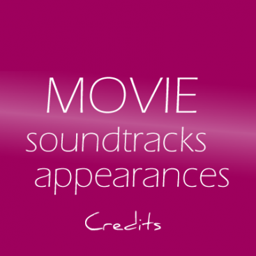 Movies and Soundtrack Appearances